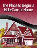 The Place to Begin is ElderCare at Home small