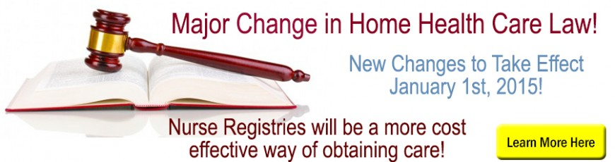 Major Change in Home Health Care Laws for Caregivers!