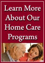 learn-more-about-our-home-care-programs